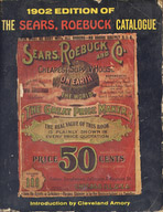 The Sears, Roebuck 1902 Catalogue
