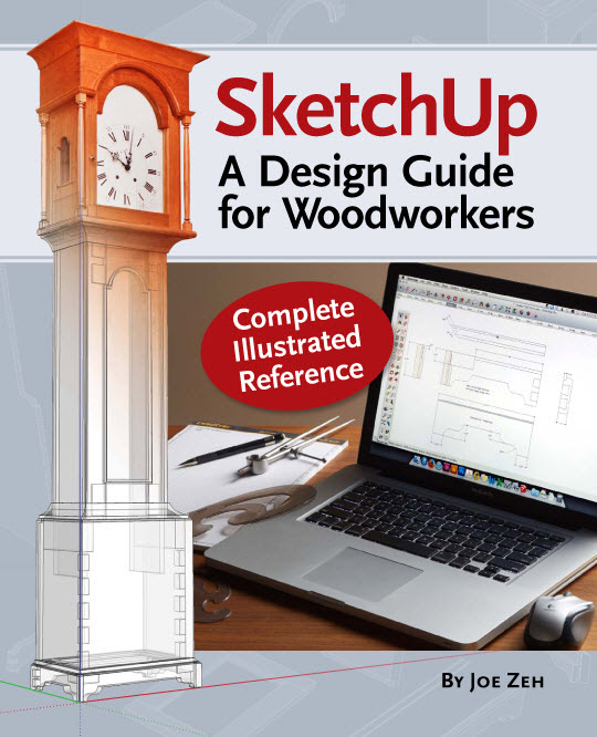 SketchUp: A Design Guide for Woodworkers